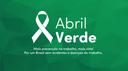 Aprovada criação da Campanha Abril Verde